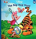 The Big Bug Hunt by Nancy Parent