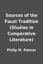 Sources of the Faust Tradition (Studies in…