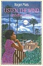 Listen, the Wind (Longman Caribbean Writer…