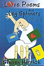 Love Poems and Leg Spinners: A Month in the…