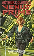 Arthur C. Clarke's Venus Prime: Breaking…