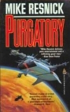 Purgatory: A Chronicle of a Distant World by…