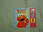 Elmo's Play Day by Anne Spence
