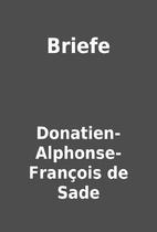Briefe by Donatien-Alphonse-François de…