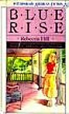 Blue Rise by Rebecca Hill