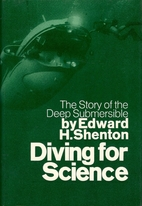 Diving for science; the story of the deep…
