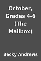 October, Grades 4-6 (The Mailbox) by Becky…