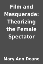 Film and Masquerade: Theorizing the Female…