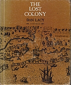 The Lost Colony (1st Book of) by Dan Mabry…