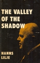 The valley of the shadow by Hanns Lilje