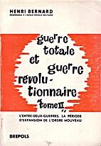 Guerre totale et révolutionnaire Tome II…