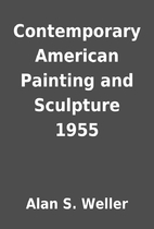Contemporary American Painting and Sculpture…