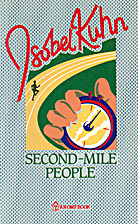 Second Mile People by Isobel Kuhn