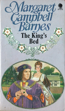 The King's Bed by Margaret Campbell Barnes