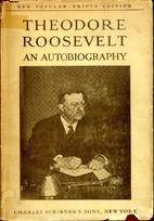 Theodore Roosevelt An Autobiography by…