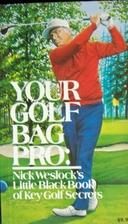 Your Golf Bag Pro: Nick Weslock's Little…