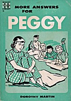 More Answers For Peggy by Dorothy Martin