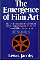 The emergence of film art; the evolution and…