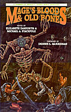 Mage's Blood & Old Bones: A Tunnels & Trolls…