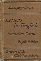 Lessons in English : intermediate course by…