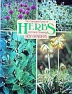 The Complete Book of Herbs and Herb Growing…