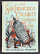 The San Francisco Calamity by Earthquake and…