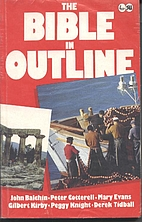 The Bible in Outline by John Balchin