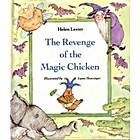 The Revenge of the Magic Chicken by Helen…