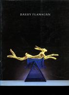 Barry Flanagan: Sculpture : British…
