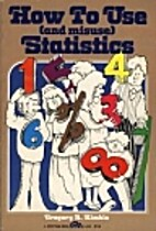 How to Use (And Misuse) Statistics by…