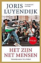 Het zijn net mensen by Joris Luyendijk