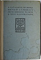 A catalogue of books bound by S.T. Prideaux…