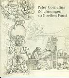 Peter Cornelius, Zeichnungen zu Goethes…