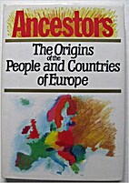 Ancestors: Origins of the People and…