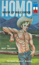 Homo : house of male order by Bert Schrader