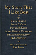 My Story That I Like Best by Ray Long