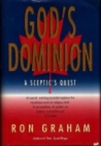 God's Dominion : a sceptic's quest by Ron…