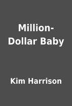 Million-Dollar Baby by Kim Harrison