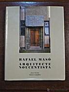 Rafael Masó : arquitecte noucentista / Joan…