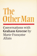 The Other Man: Conversations with Graham…