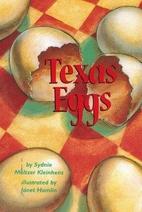 Texas Eggs by Sydnie Meltzer Kleinhenz