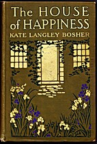 The house of happiness by Kate Lee Langley…