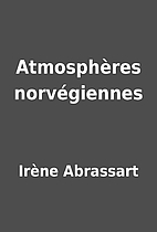 Atmosphères norvégiennes by…