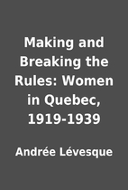 Making and Breaking the Rules: Women in…