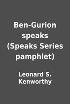 Ben-Gurion speaks (Speaks Series pamphlet)…