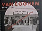 J.B. van Loghem, 1881-1940 : landhuizen,…