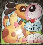 Sam the Dog (Chunky Animal Shaped Boards) by…