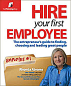 Hire Your First Employee by Rhonda Abrams