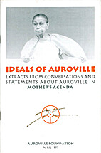 Ideals of Auroville: Extracts from…