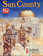 Sun County: RuneQuest Adventures in the Land…